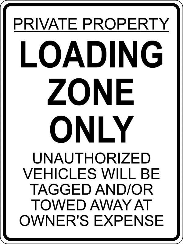 Loading Zone Only Sign