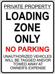 Loading Zone Only- No Parking Sign