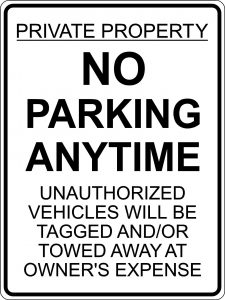 Private Property No Parking Anytime Sign