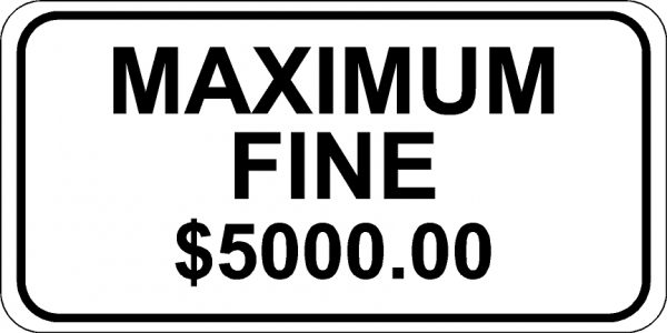 Maximum Fine 5000 Sign