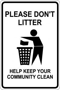 Please Don't Litter. Help Keep Your Community Clean Sign - Black Font