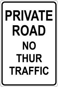 Private Road No Thru Traffic - Black