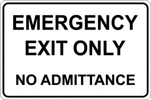 Emergency Exit Only- No Admittance - Black